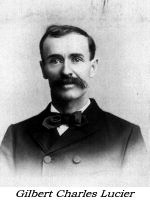 Gilbert Lucier: After the Civil War, a teamster, carpenter and farmer, who served on the select board and in the Legislature.